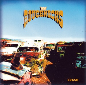 Roughnecks - Crash